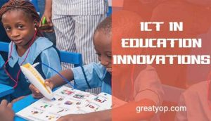 ICT In Education Innovations INNOVATING EDUCATION IN AFRICA EXPO