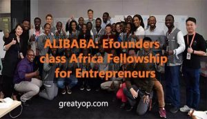 Alibaba eFounders class Africa Fellowship for Entrepreneurs