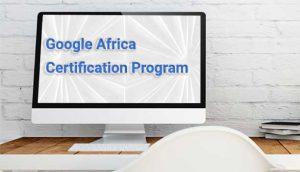 Google Africa Certification