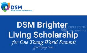 DSM Brighter Living Scholarship for One Young World Summit
