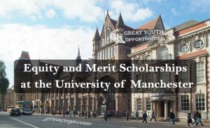 Equity and Merit Scholarships at the University of Manchester