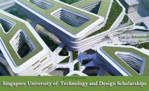 Singapore University of Technology and Design Scholarships