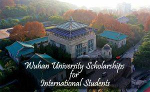 Wuhan University Scholarships for International Students