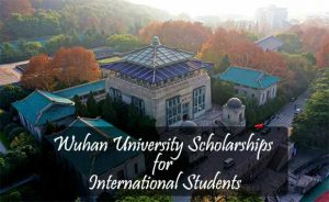 Wuhan University Scholarships for International Students