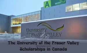 University of the Fraser Valley Scholarships in Canada