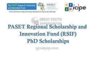 PASET Regional Scholarship and Innovation Fund PhD Scholarships