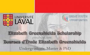 Bourses d'Étude Elizabeth Greenshields à l'Université Laval (Canada)