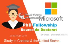 Microsoft Research PhD Fellowship to Canada and USA