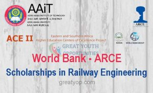 World Bank-ARCE Scholarships in Railway Engineering