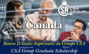 CSA Group Graduate Scholarship To Canada