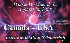 Link Foundation Scholarship to study in Canada and the USA