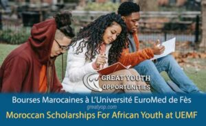 Moroccan Scholarships For African Youth at EuroMed University of Fes